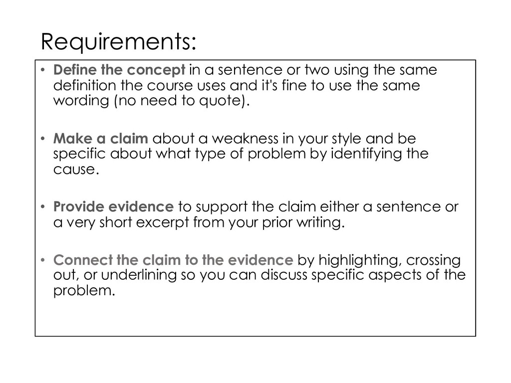 Requirements: • Define the concept in a sentenc...