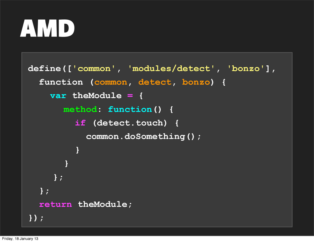 AMD define(['common', 'modules/detect', 'bonzo'...
