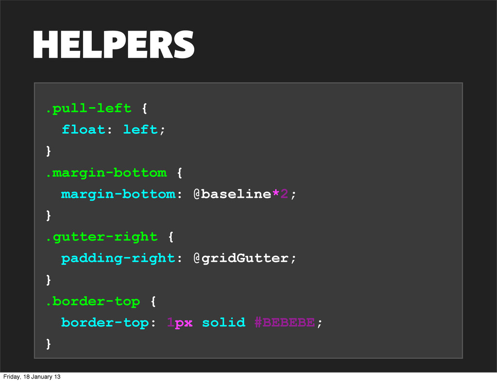HELPERS .pull-left { float: left; } .margin-bot...