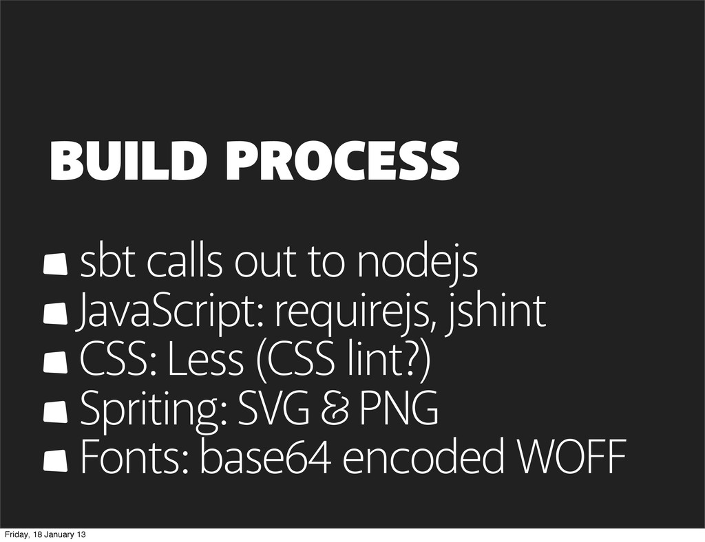 BUILD PROCESS sbt calls out to nodejs JavaScrip...