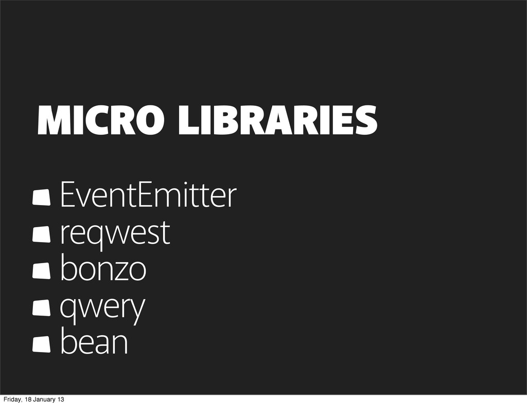 MICRO LIBRARIES EventEmitter reqwest bonzo qwer...
