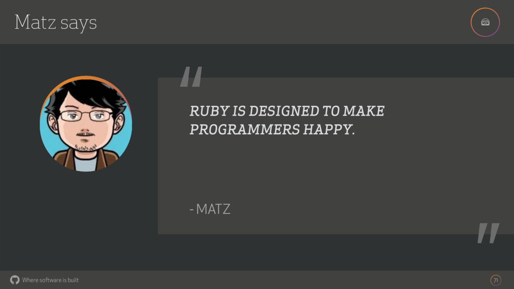 """! Where software is built """" """" RUBY IS DESIGNED ..."""