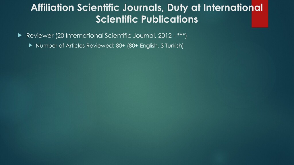 Affiliation Scientific Journals, Duty at Intern...