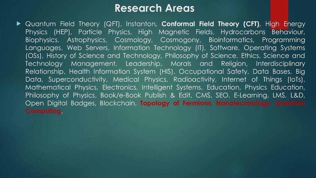 Research Areas  Quantum Field Theory (QFT), In...