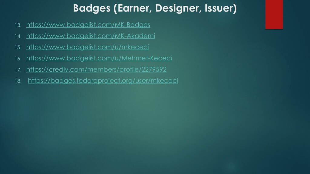 Badges (Earner, Designer, Issuer) 13. https://w...