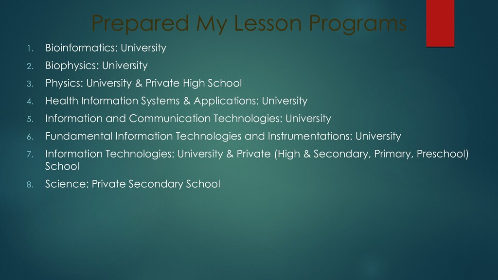 Prepared My Lesson Programs 1. Bioinformatics: ...