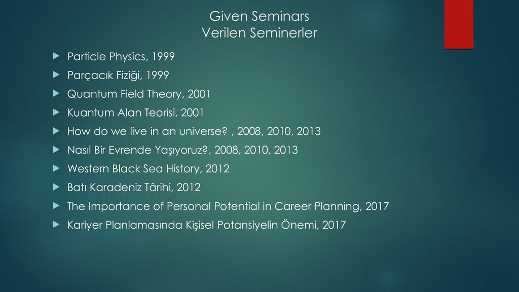 Given Seminars Verilen Seminerler  Particle Ph...