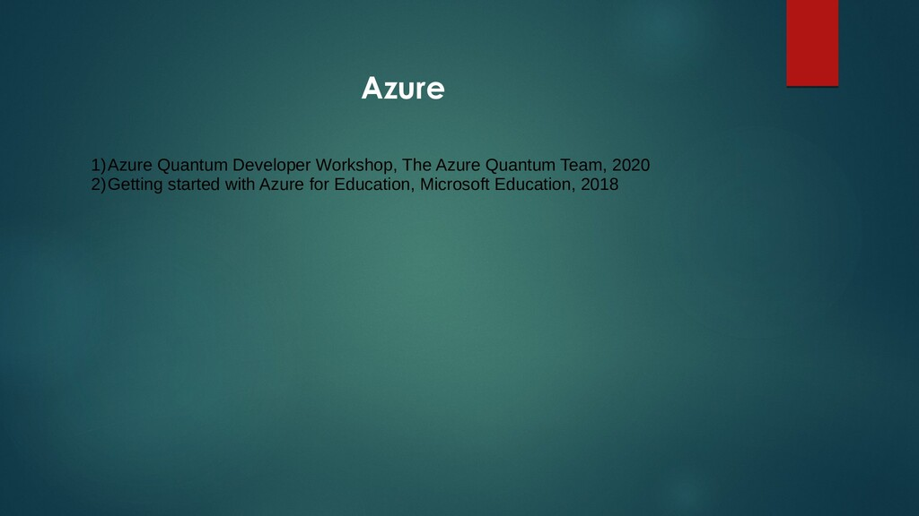 Azure 1)Azure Quantum Developer Workshop, The A...