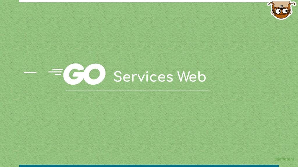 Services Web @jeffotoni