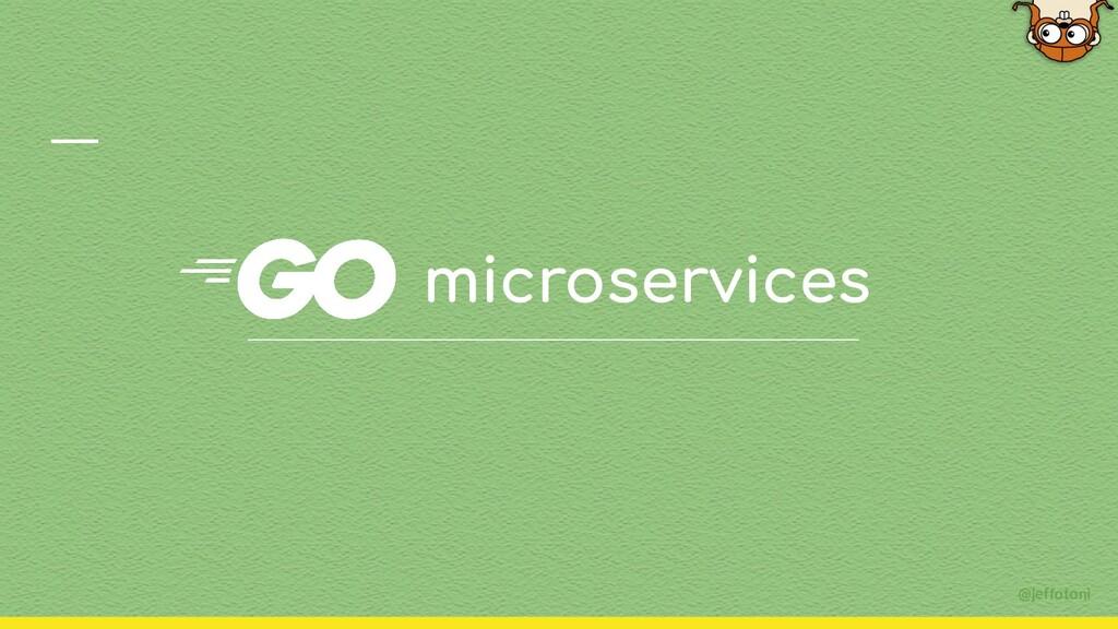 @jeffotoni microservices