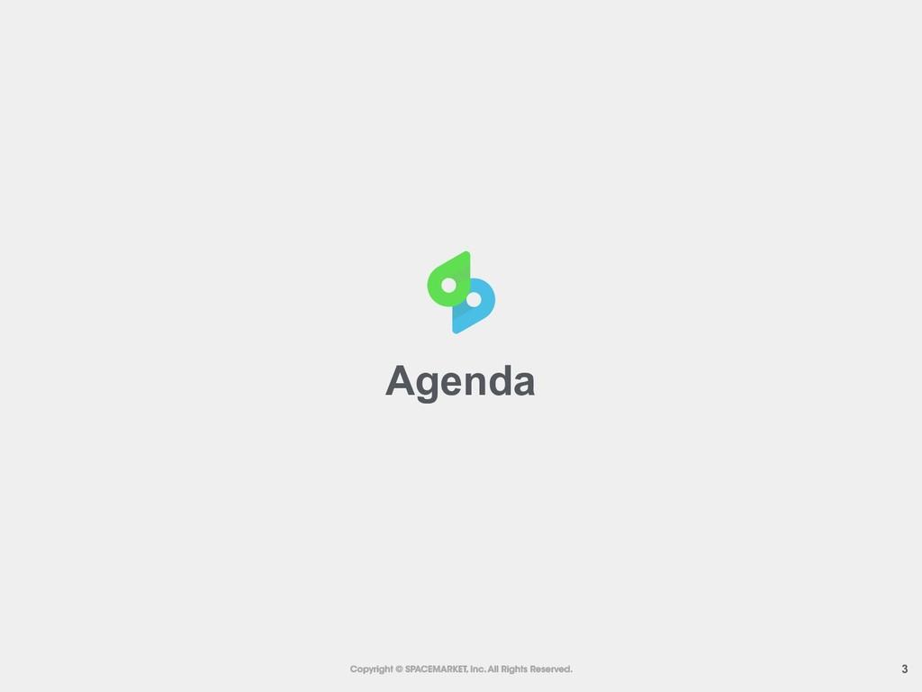 !3 Agenda