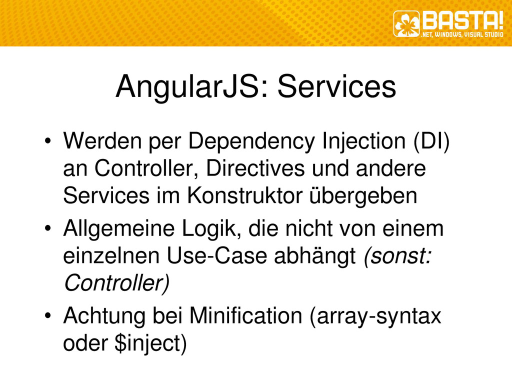 AngularJS: Services • Werden per Dependency Inj...