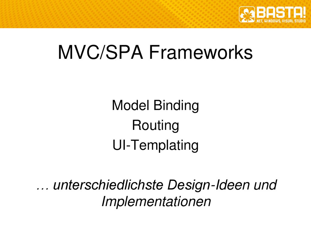 MVC/SPA Frameworks Model Binding Routing UI-Tem...