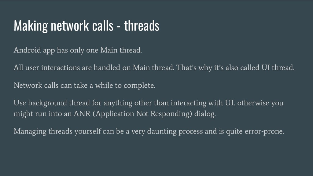 Making network calls - threads Android app has ...