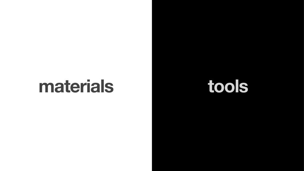 tools materials