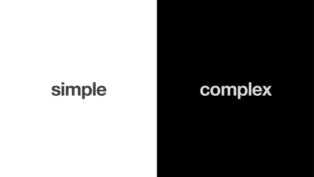 complex simple