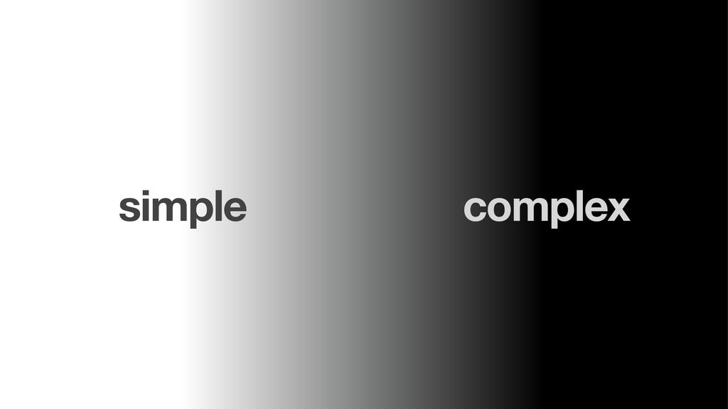simple complex