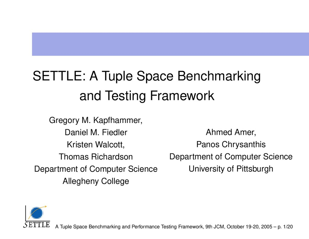 SETTLE: A Tuple Space Benchmarking and Testing ...