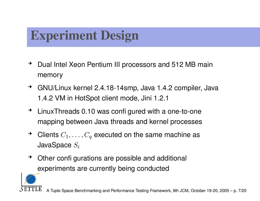 Experiment Design Dual Intel Xeon Pentium III p...