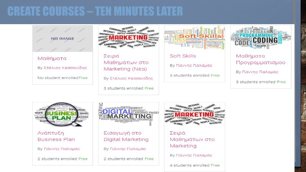 CREATE COURSES – TEN MINUTES LATER