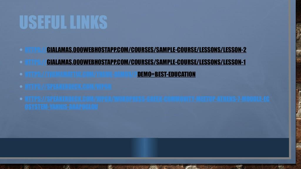 USEFUL LINKS • HTTPS://GIALAMAS.000WEBHOSTAPP.C...