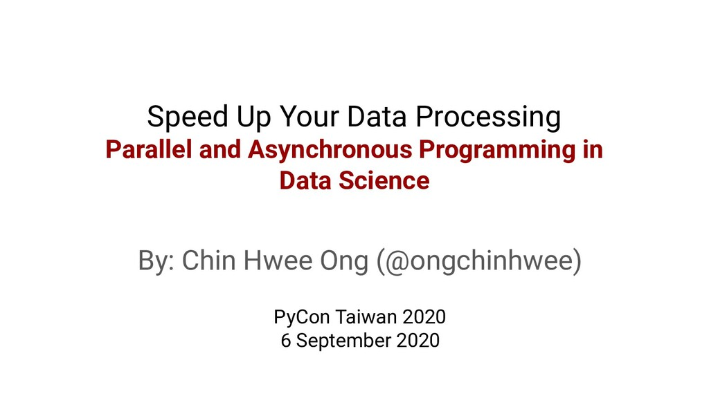 Speed Up Your Data Processing Parallel and Asyn...