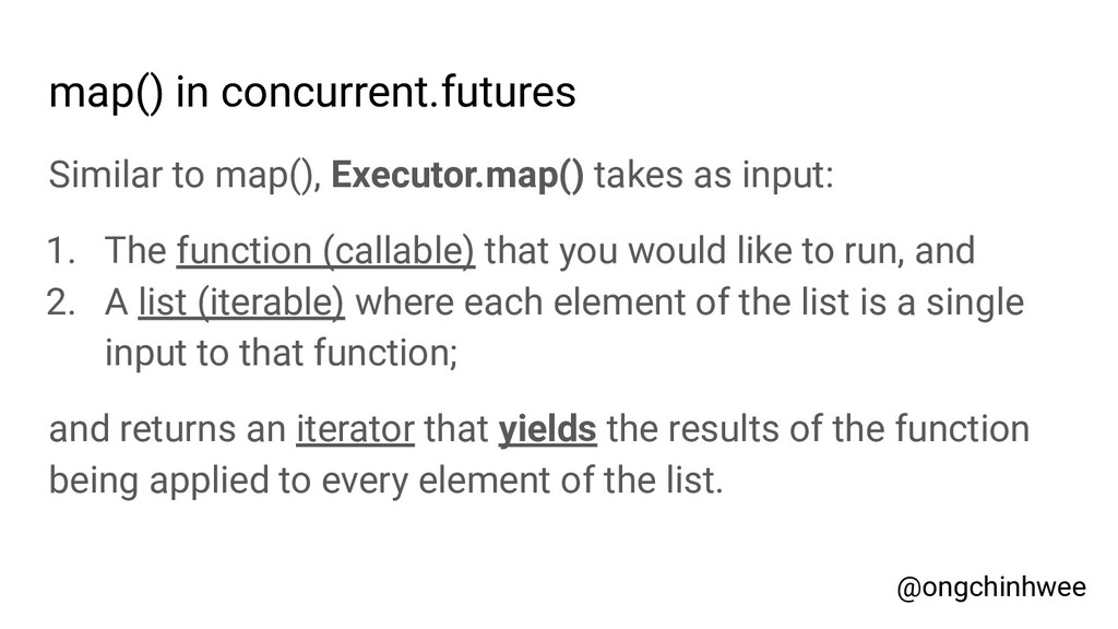 map() in concurrent.futures Similar to map(), E...