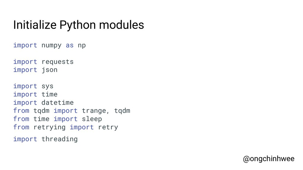 Initialize Python modules import numpy as np im...
