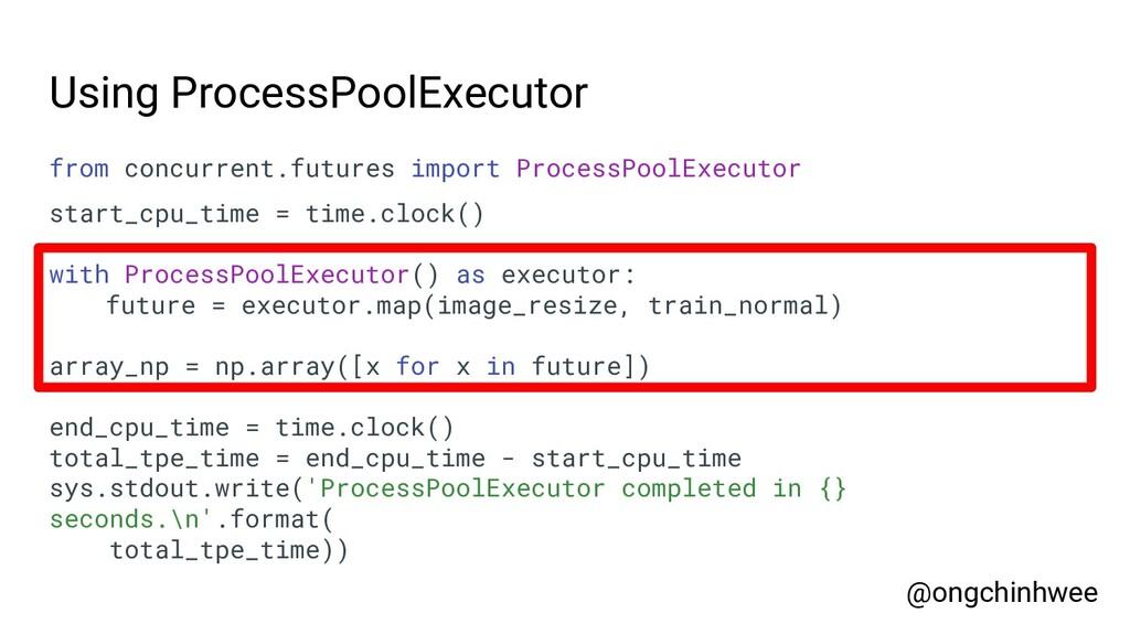 Using ProcessPoolExecutor from concurrent.futur...