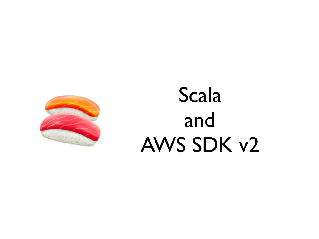 Scala and AWS SDK v2