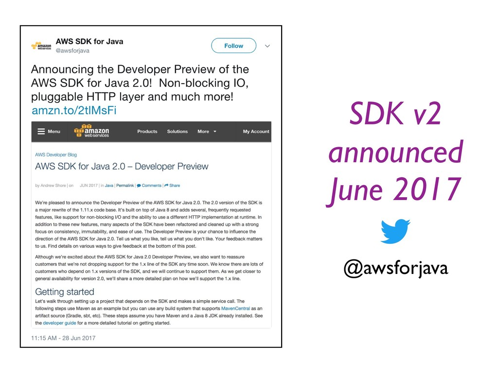 SDK v2 announced June 2017 @awsforjava