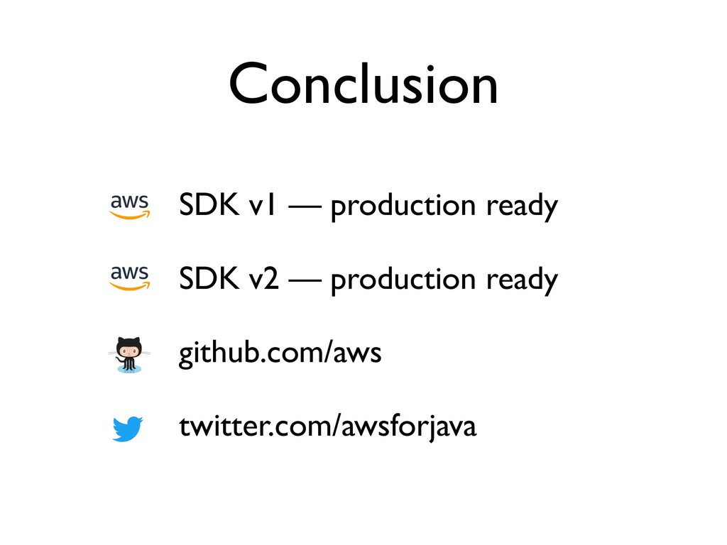 Conclusion SDK v1 — production ready SDK v2 — p...