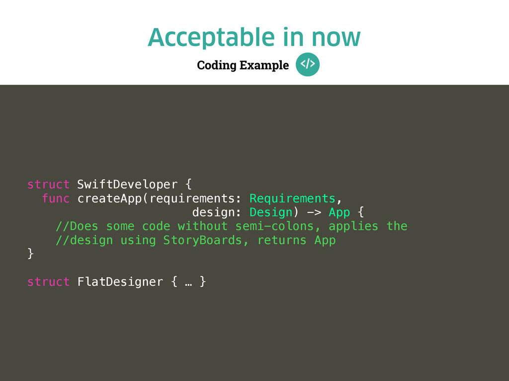 Coding Example Acceptable in now struct SwiftDe...