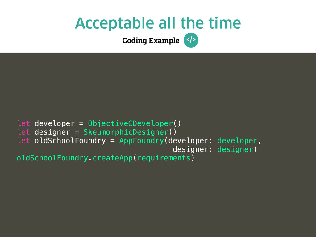 Coding Example Acceptable all the time let deve...