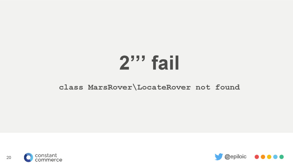2''' fail class MarsRover\LocateRover not found...
