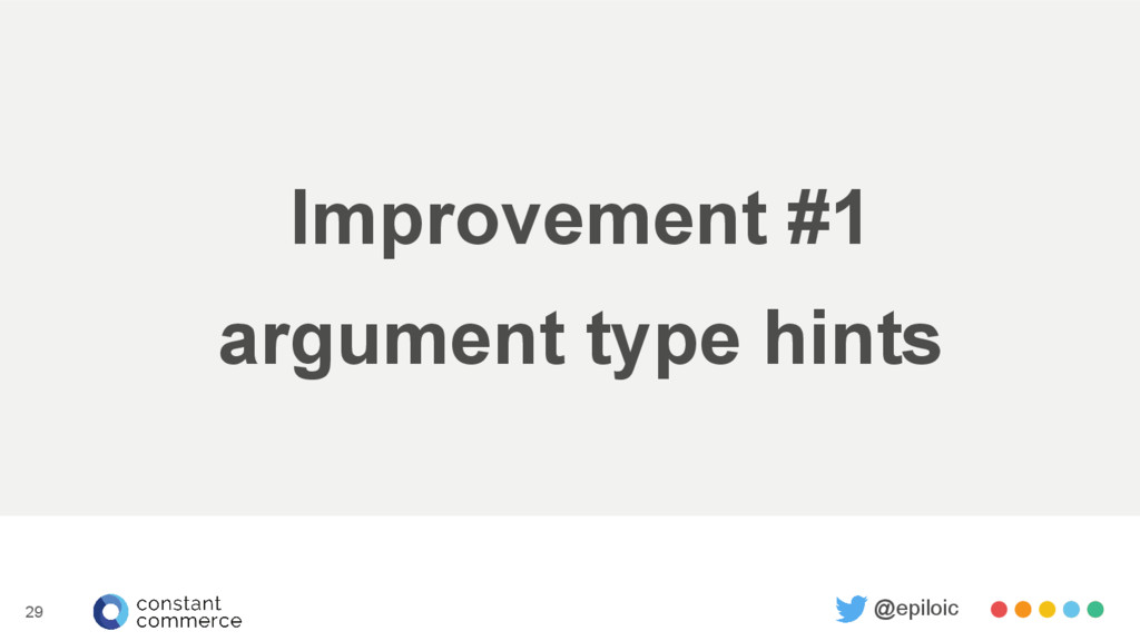 Improvement #1 argument type hints @epiloic 29