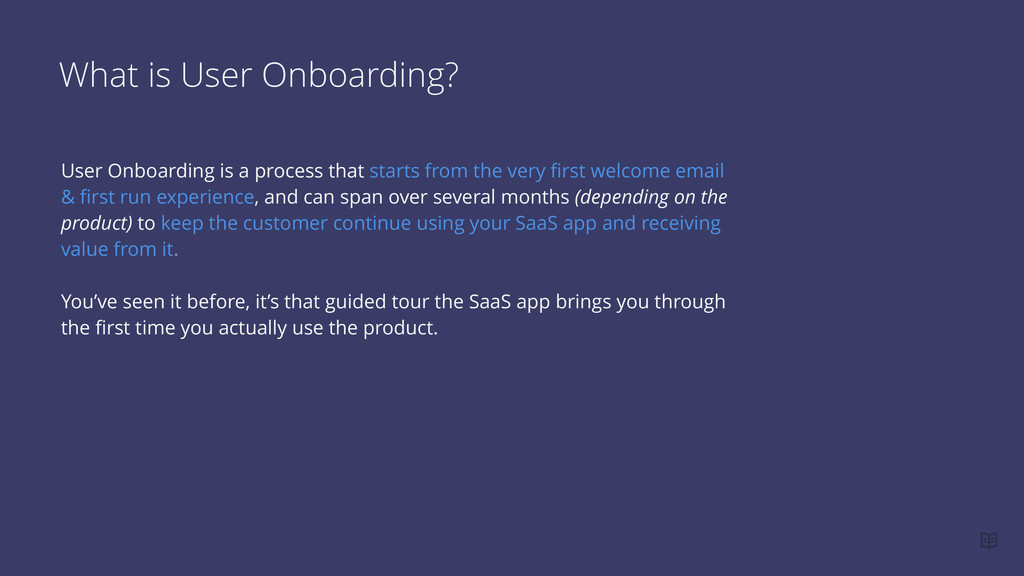 What is User Onboarding? User Onboarding is a p...
