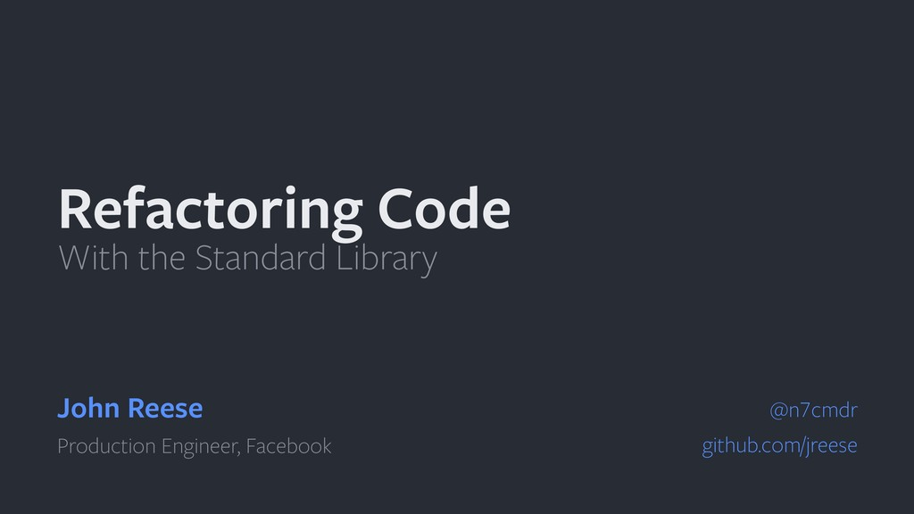 Refactoring Code With the Standard Library John...