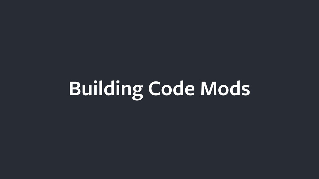Building Code Mods