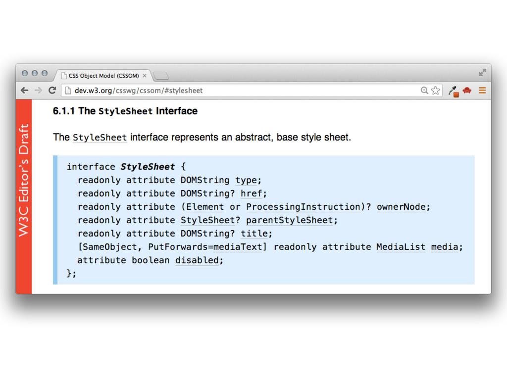 var sheet = document.styleSheets[0] A single on...