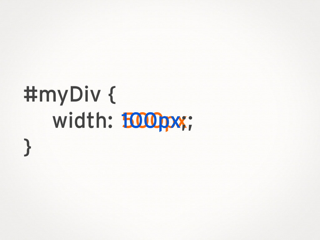 myDiv.style.width = '500px' instead of changing...