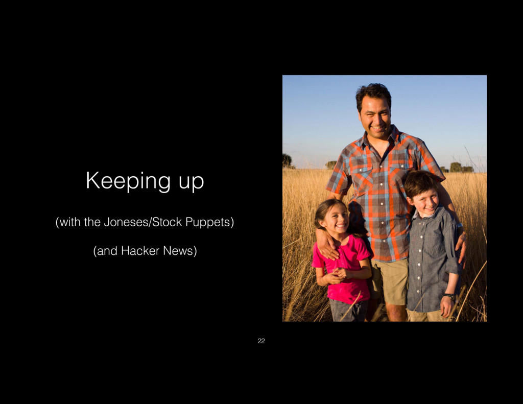 Keeping up (with the Joneses/Stock Puppets) (an...