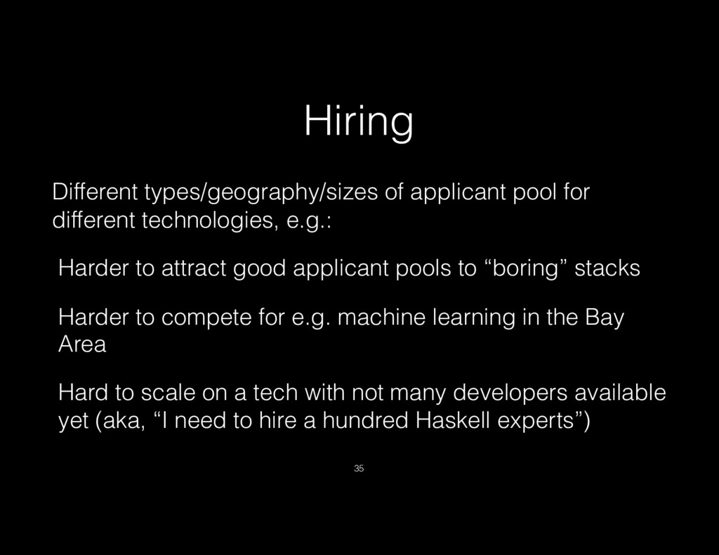 Hiring Different types/geography/sizes of appli...
