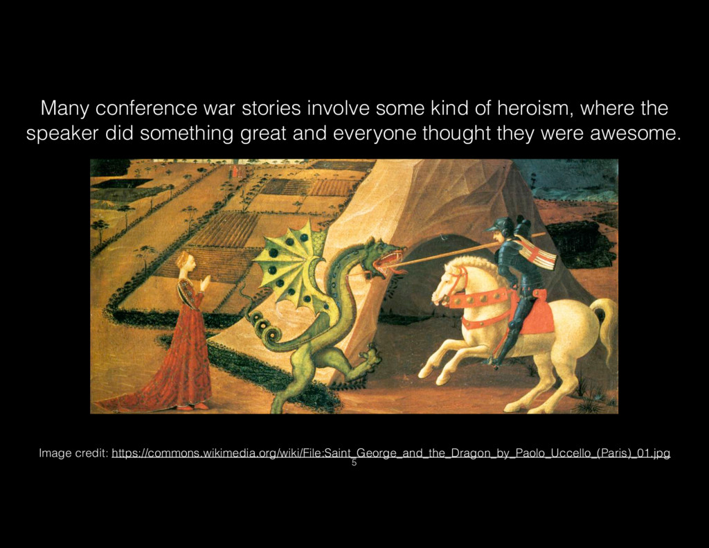 Many conference war stories involve some kind o...
