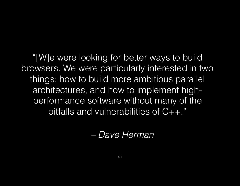 """– Dave Herman """"[W]e were looking for better way..."""