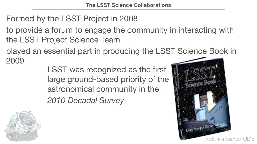 federica bianco UDel The LSST Science Collabora...