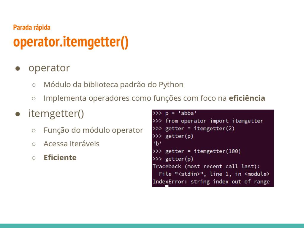 ● operator ○ Módulo da biblioteca padrão do Pyt...