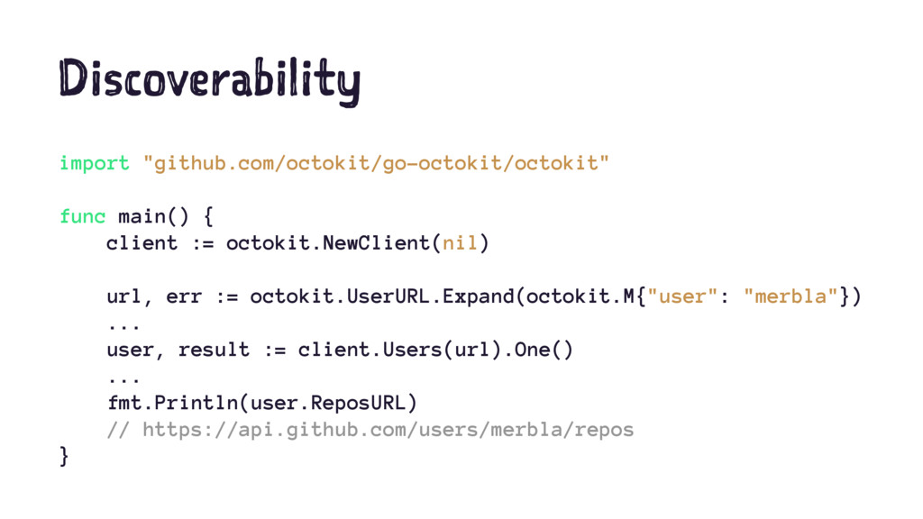 "Discoverability import ""github.com/octokit/go-o..."