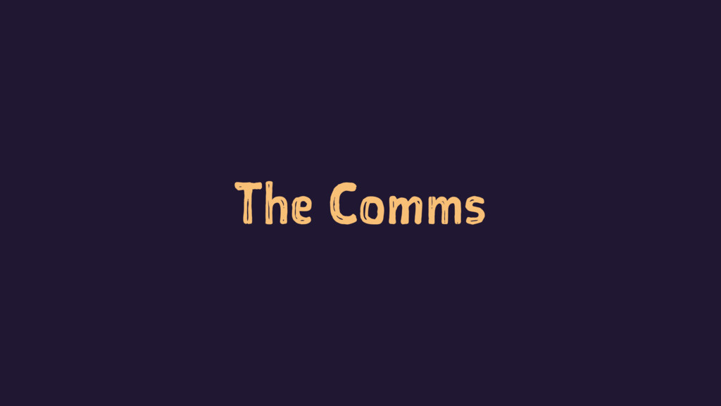 The Comms