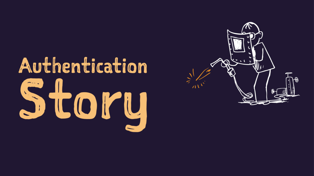 Authentication Story